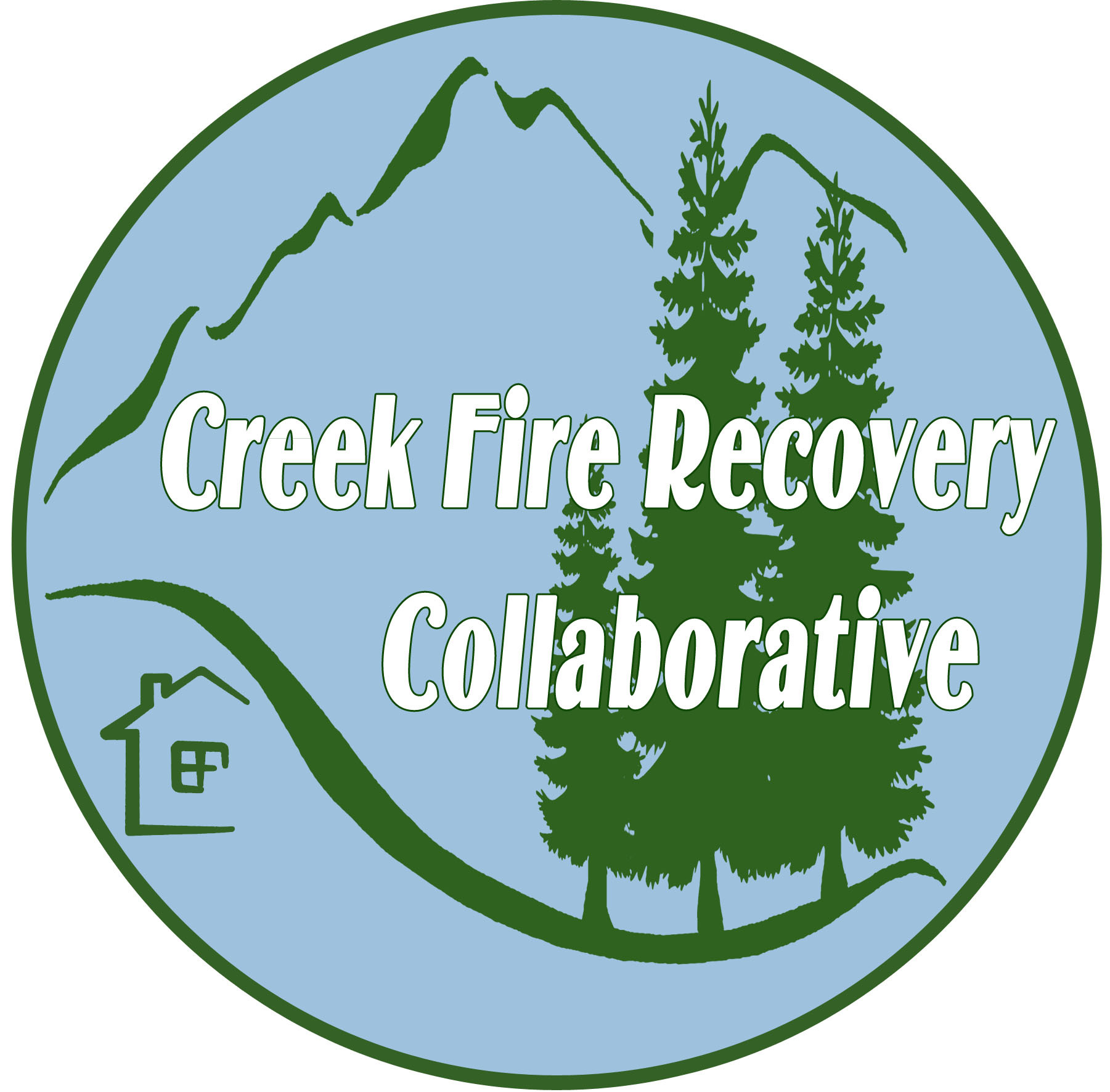 Creek Fire Recovery Collaborative